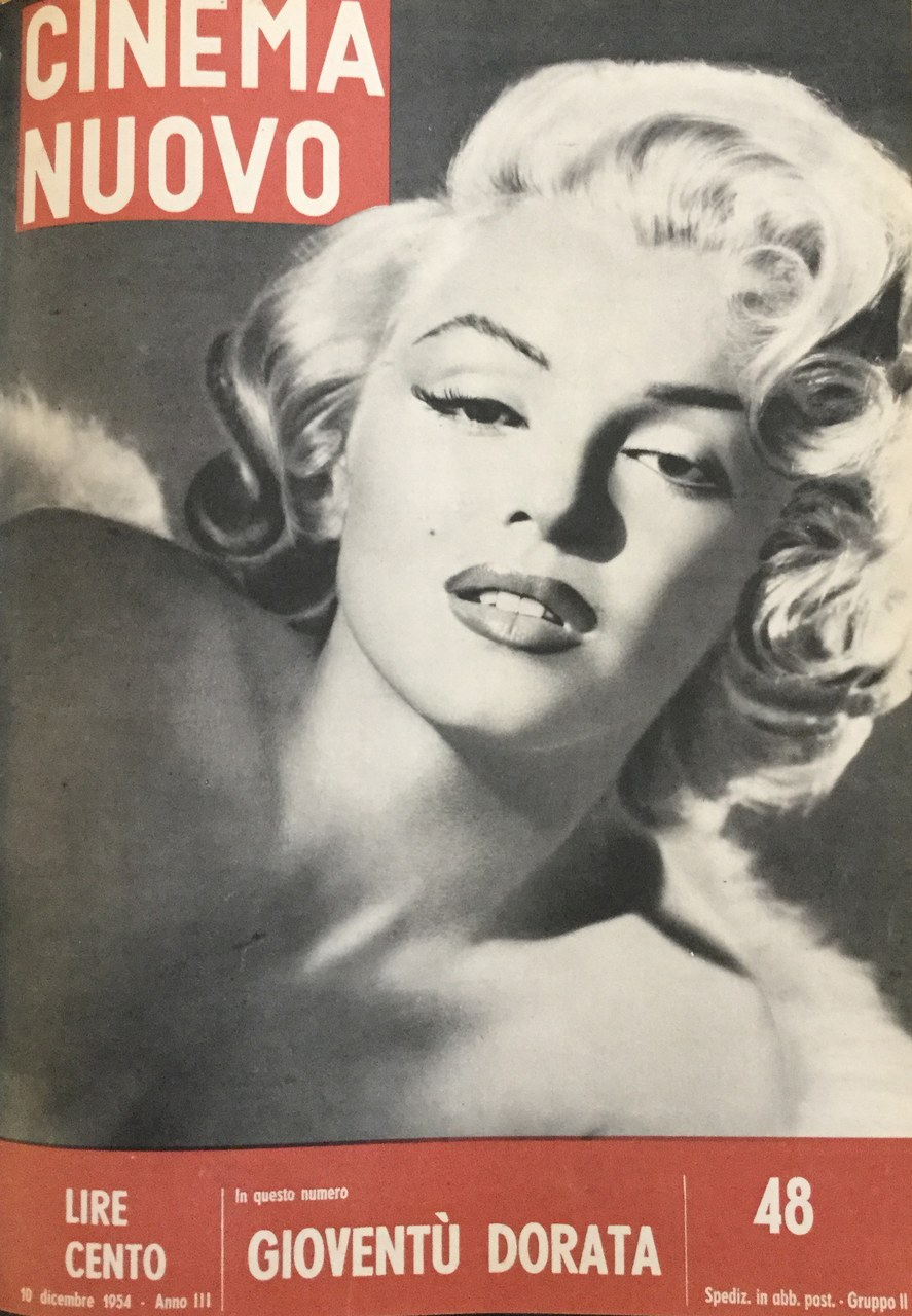 """La copertina del n. 48, dicembre 1954. Nella didascalia si afferma che «il pubblico è saturo delle gambe, degli ancheggiamenti, degli amori-matrimoni-divorzi, degli interventi chirurgici sugli organi """"femminili"""" della Monroe»"""