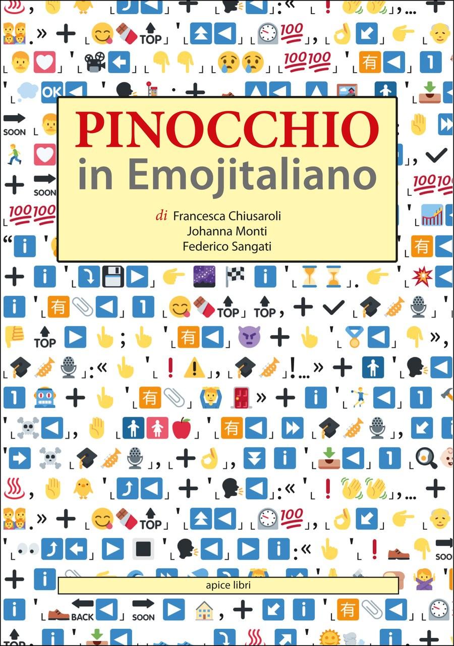 Fig. 1. Pinocchio in Emojitaliano, 2017. Copertina