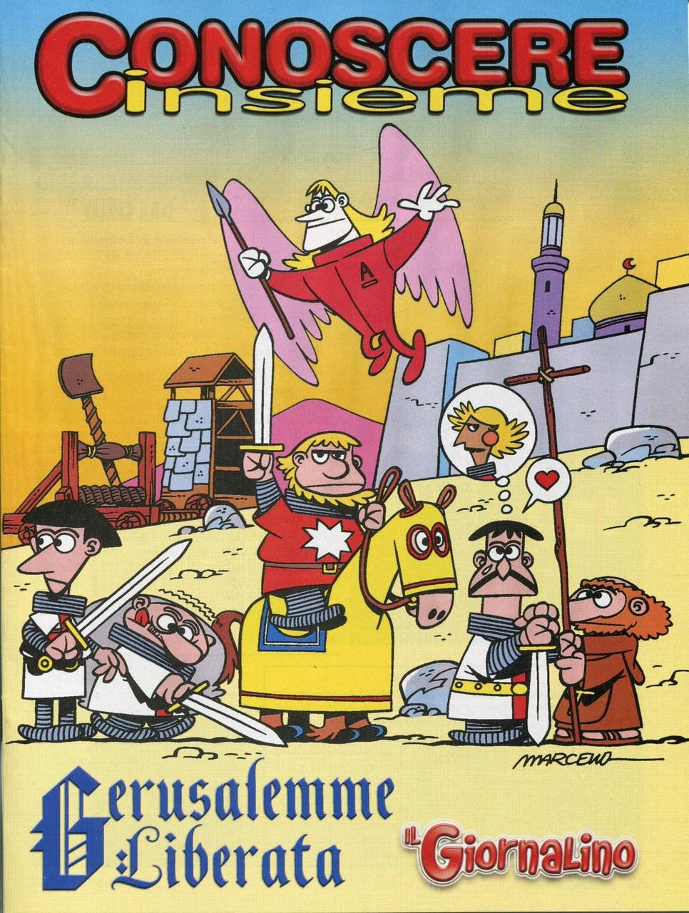 Marcello Toninelli,Conoscere insieme: La Gerusalemme liberata, 2004, copertina [World © Marcello/per l'Italia Cartoon Club Editore 2010]