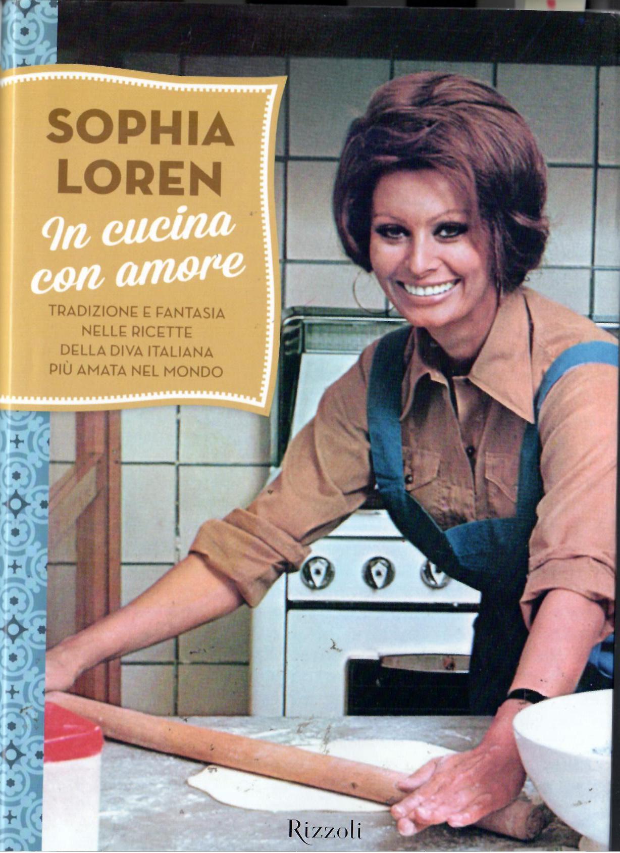 Fig. 2 Copertina del libro di Sophia Loren In cucina con amore, Milano, Rizzoli, 2014
