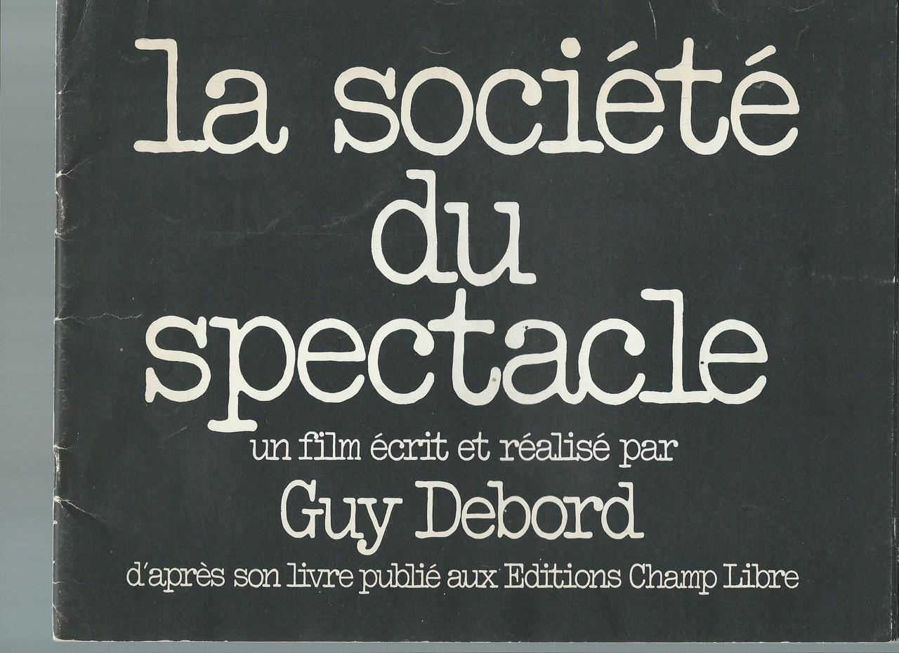 dai titoli di testa di La société du spectacle