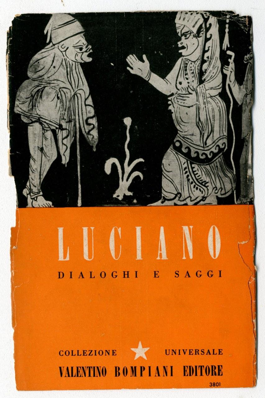 Fig. 6 Copertina dei Dialoghi e saggi di Luciano di Samosata (Bompiani, 1944)