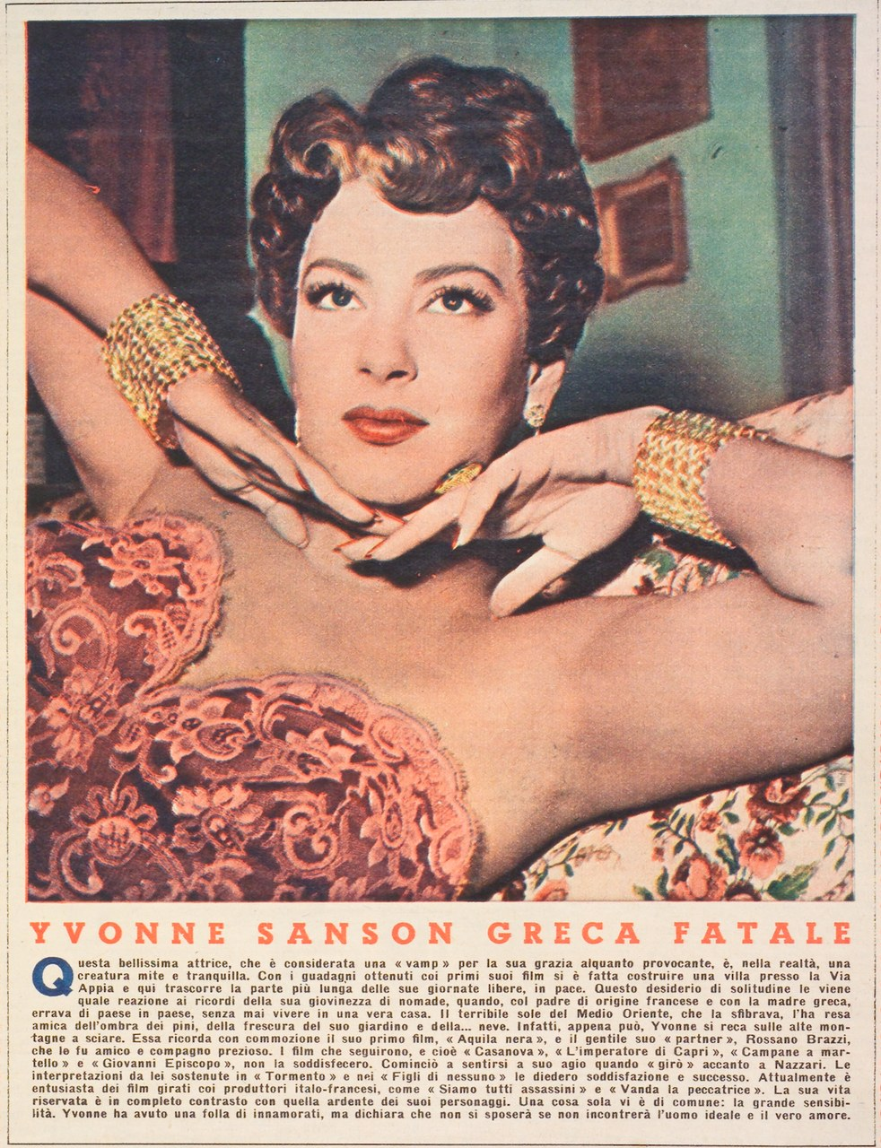 «Grand Hȏtel» (a. VII, n. 332, 1952, p. 16) dedica un articolo a Yvonne Sanson all'apice della sua popolarità