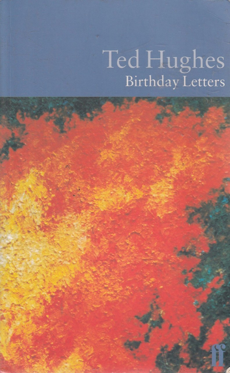 Fig. 1 Ted Hughes, Birthday Letters.