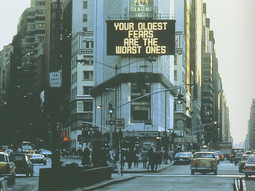 Jenny Holzer, Your Oldest Fears are the Worst Ones, Times Square, New York, 1982