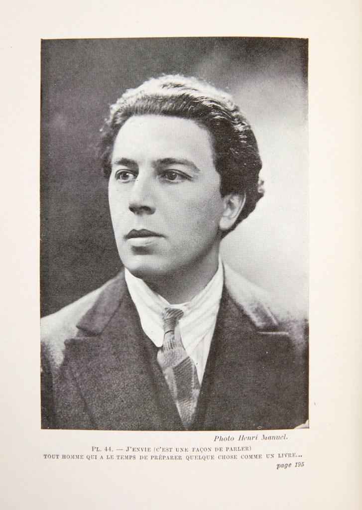 """A. Breton, Ritratto con didascalia, «J'envie (c'est une façon de parler) tout homme qui a le temps de préparer quelque chose comme un livre…""""», Nadja, 1928, p. 195"""