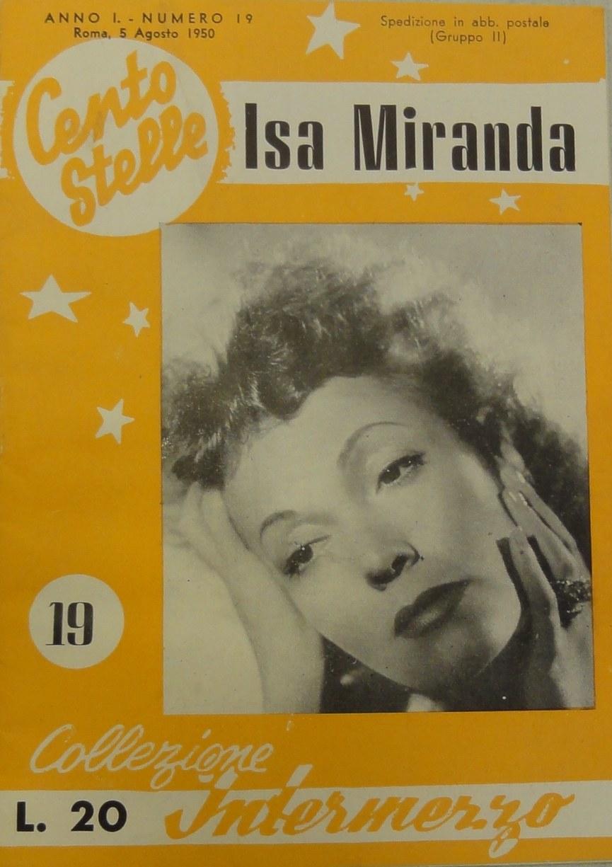 Fig. 3 Copertina del fascicolo Cento Stelle dedicato a Isa Miranda (I, 19, 5 agosto 1950)