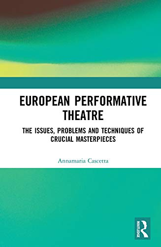 Copertina del libro European Performative Theatre di Annamaria Cascetta (Routledge, 2020)