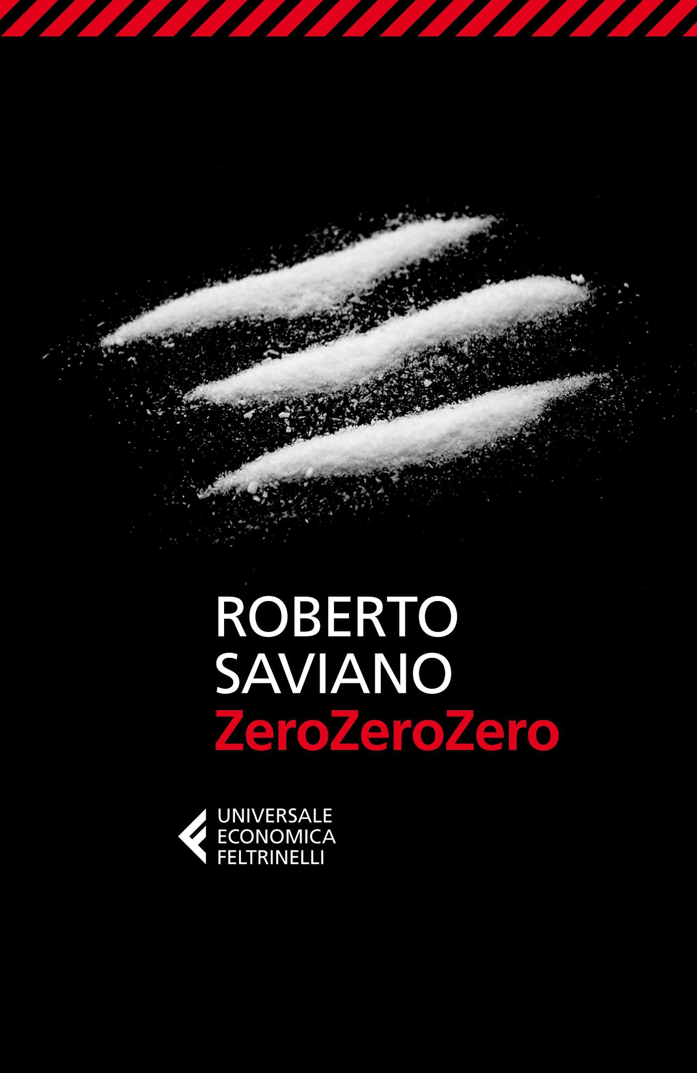 La cover di ZeroZeroZero (Feltrinelli 2013)