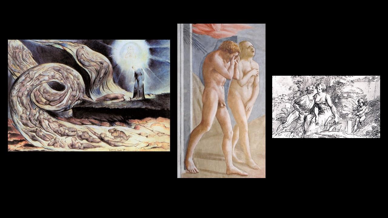 figg. 1-2-3IWilliam Blake,l vortice degli amanti, 1824-1827;Masaccio,Cacciata dei progenitori dall'Eden,1424-1425;Giuseppe Cades, Il libro, il bacio, Amore,1795 ca.