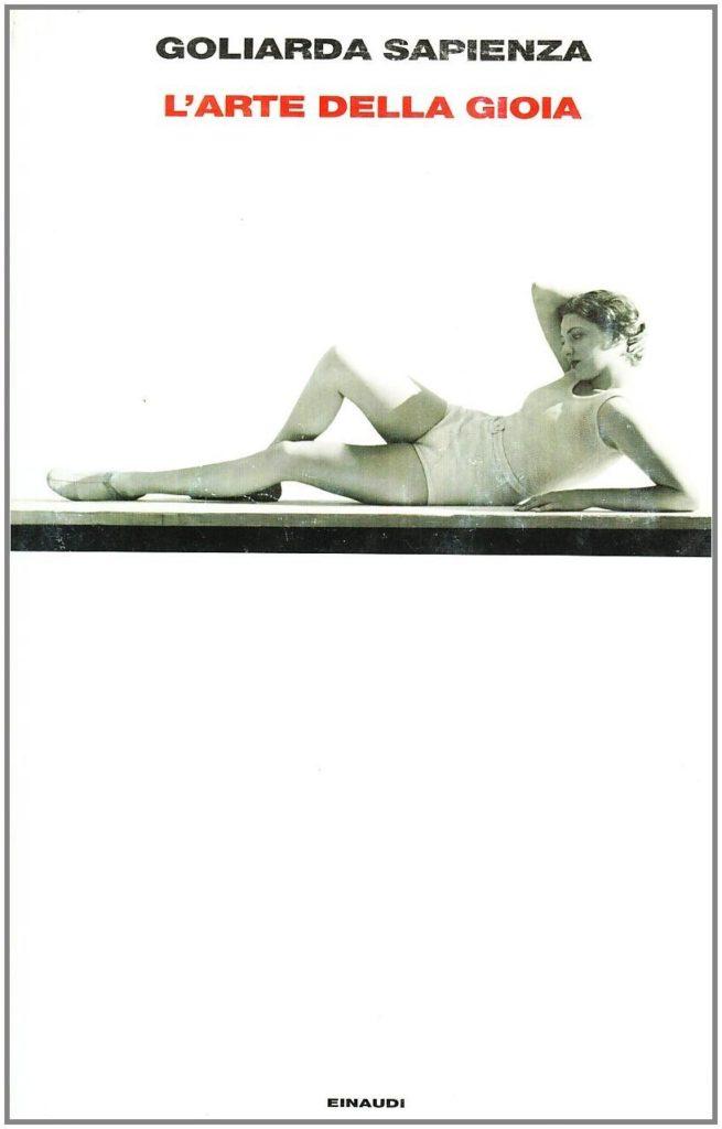 Copertina de L'arte della gioia di Goliarda Sapienza, Torino, Einaudi, 2008