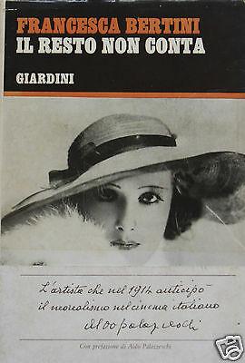 Copertina di Il resto non conta niente, Pisa, Giardini, 1969 di Francesca Bertini