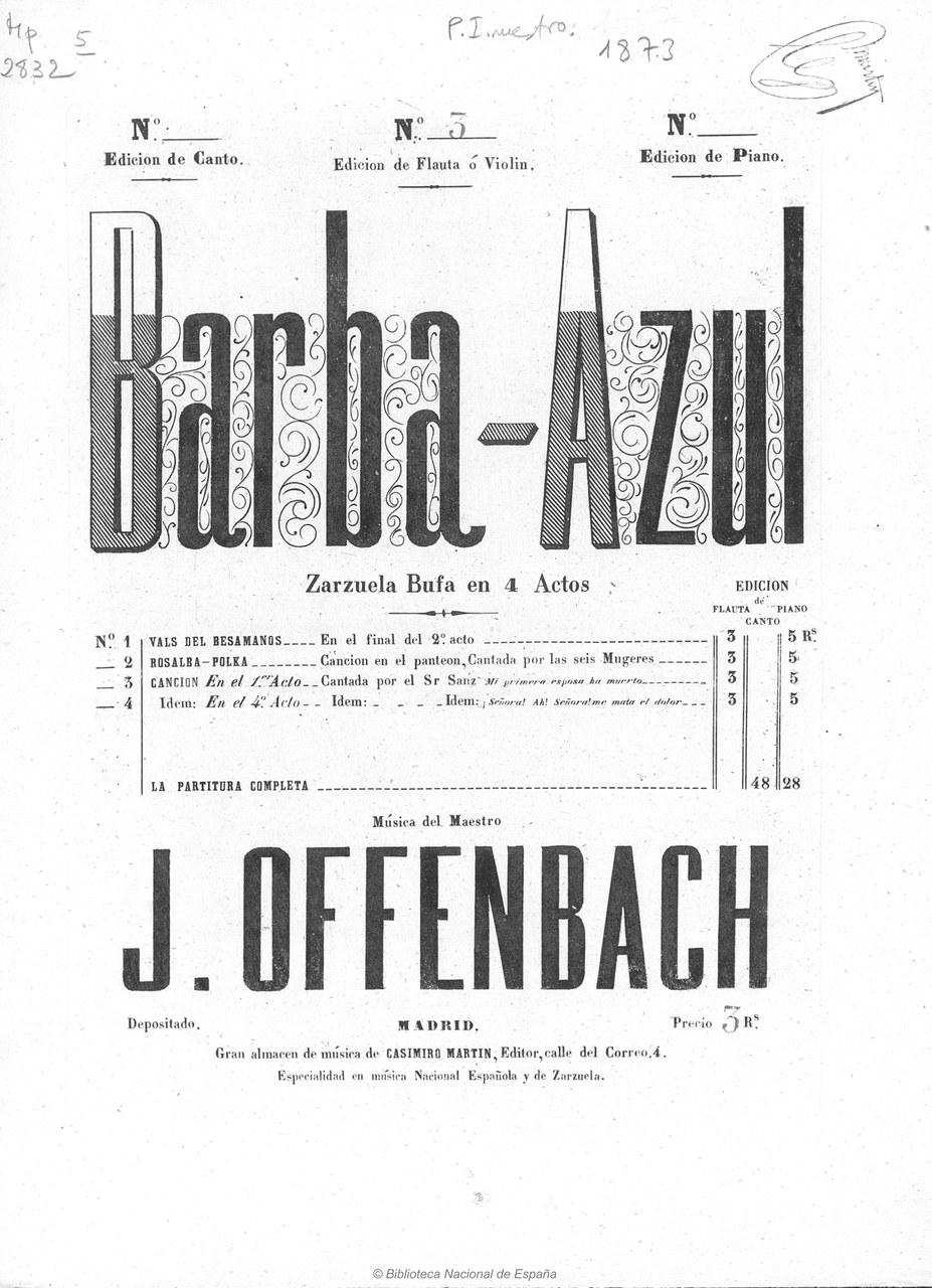 Fig. 2 Offenbach, Barba Azul, 1869.