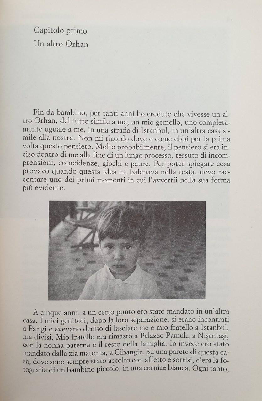 O. Pamuk, Istanbul. I ricordi e la città [2003], Torino, Einaudi, 2008