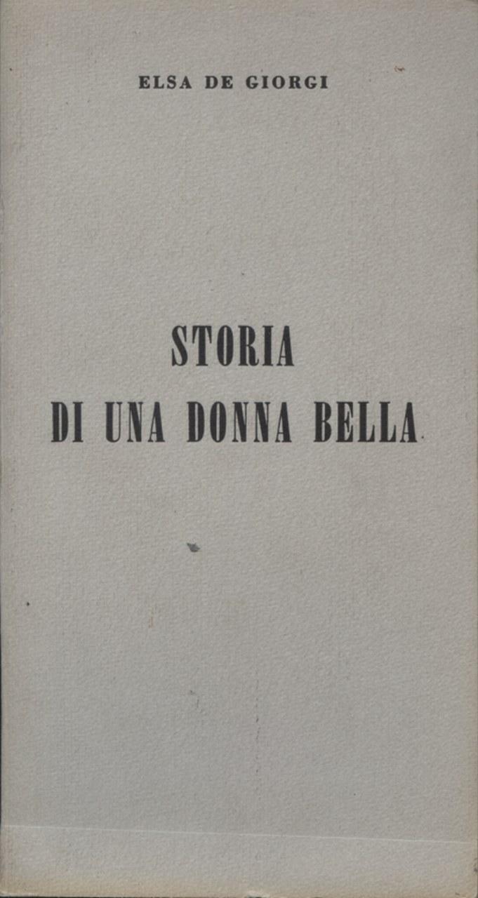 Fig. 3 Elsa de' Giorgi,Storia di una donna bella (1970)