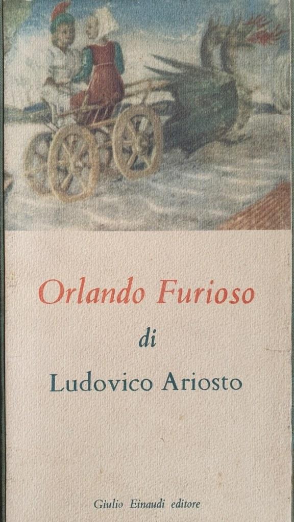 Fig. 3 L. Ariosto, Orlando furioso, a cura di E. Vittorini, Torino, Einaudi, 1950