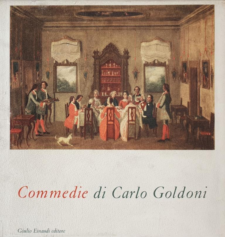 Fig. 5 C. Goldoni, Commedie, a cura di E. Vittorini, Torino, Einaudi, 1952