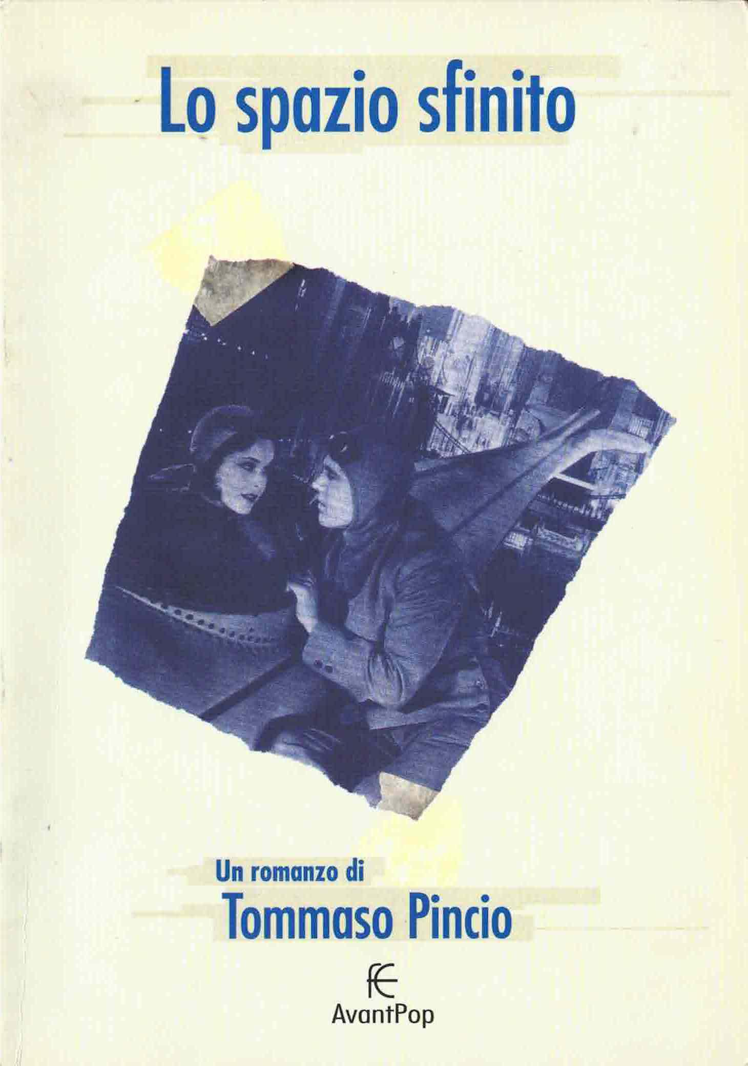 Tommaso Pincio, Lo spazio sfinito, 2000