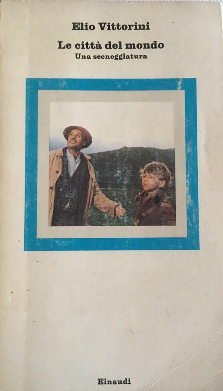 Fig. 2 Copertina della sceneggiatura de Le città del mondo di Elio Vittorini (Torino, Einaudi, 1975)