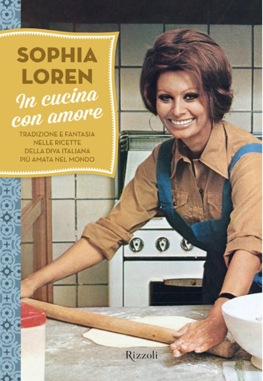 Sophia Loren, In cucina con amore [1971], Milano, Rizzoli, 2013.