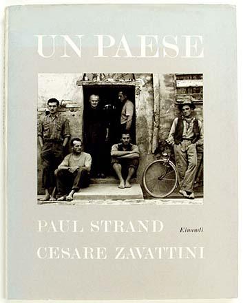 copertina di Paul Strand, Cesare Zavattini, Un Paese, 1955