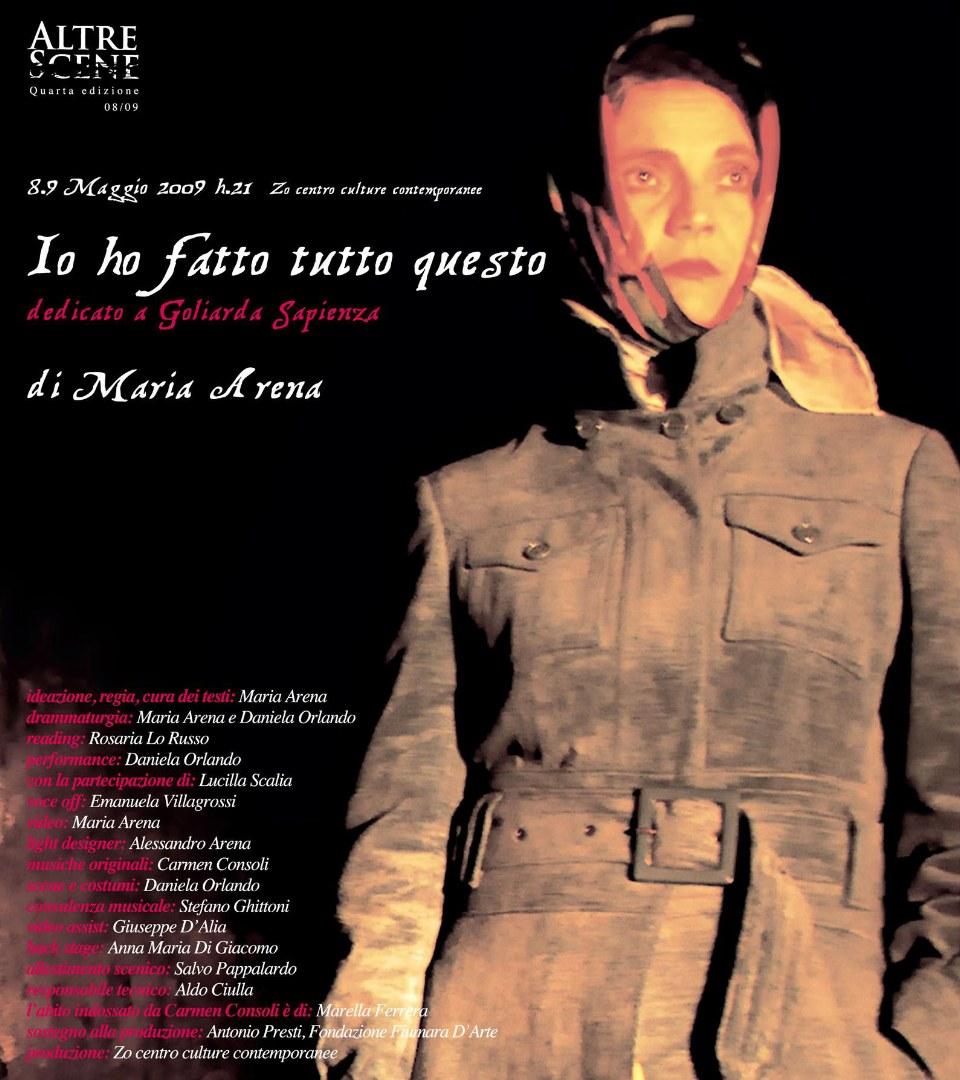 Locandina di Io ho fatto tutto questo, spettacolo dedicato a Goliarda Sapienza, Zo Centro Contemporaneo, Catania, 2009/2010