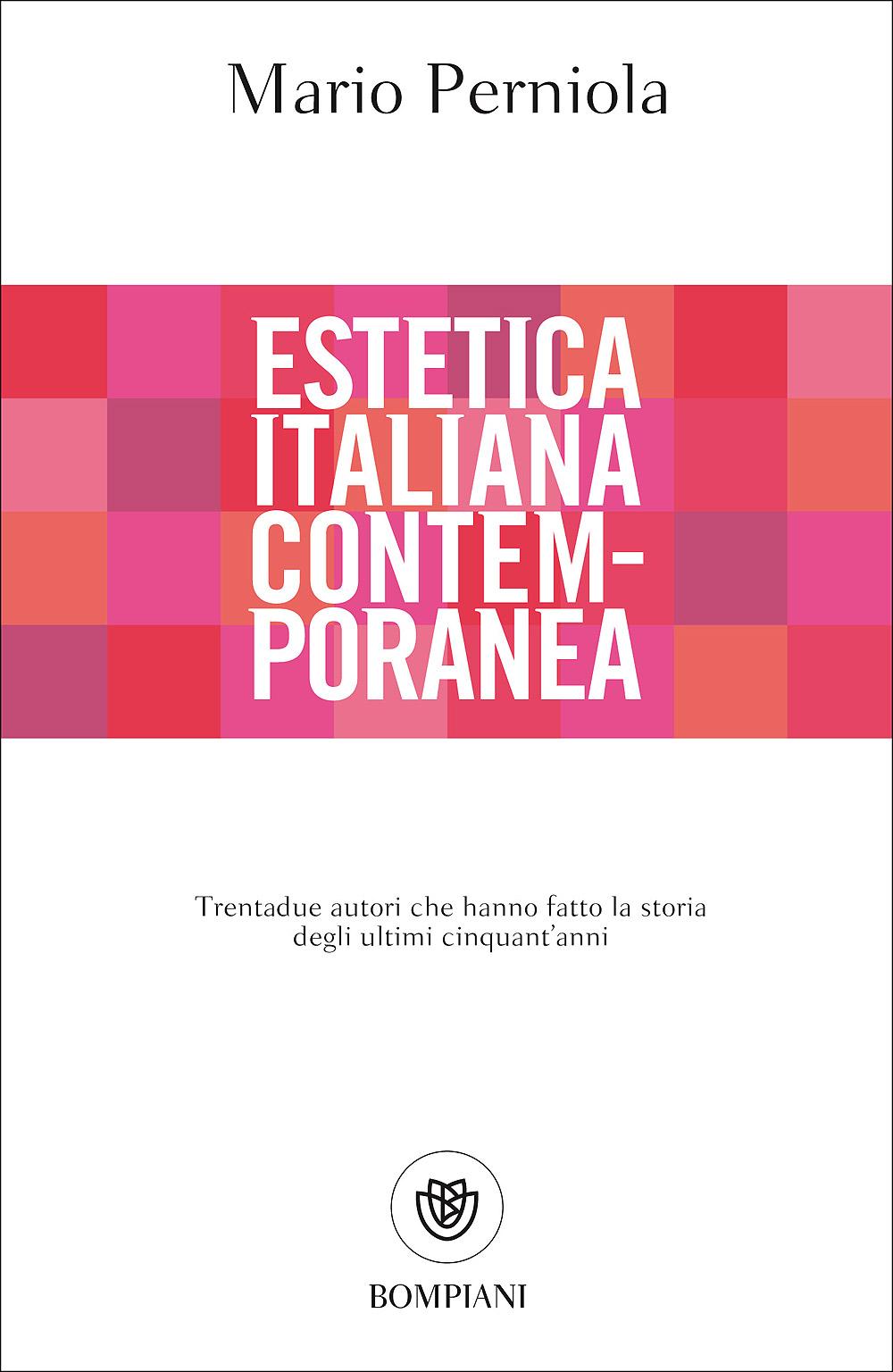 Copertina del volume di Mario Perniola Estetica Italiana Contemporanea (Bompiani 2017)