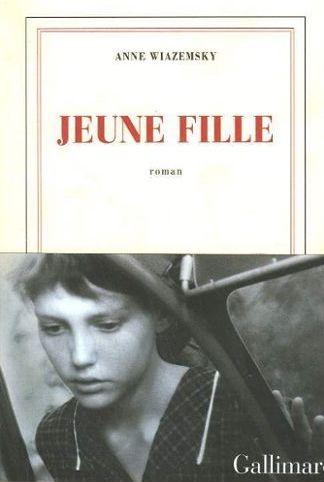 Fig. 1 Anne Wiazemsky, Jeune fille, Gallimard, 2007, copertina