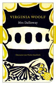 Virginia Woolf, Mrs Dalloway (1925) New York, Modern Library, 1928