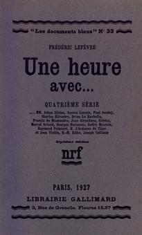 Frédéric Lefèvre, Une heure avec.... cinquième série (1929), Collection Les Documents bleus, Paris, Gallimard, (1924-1937)