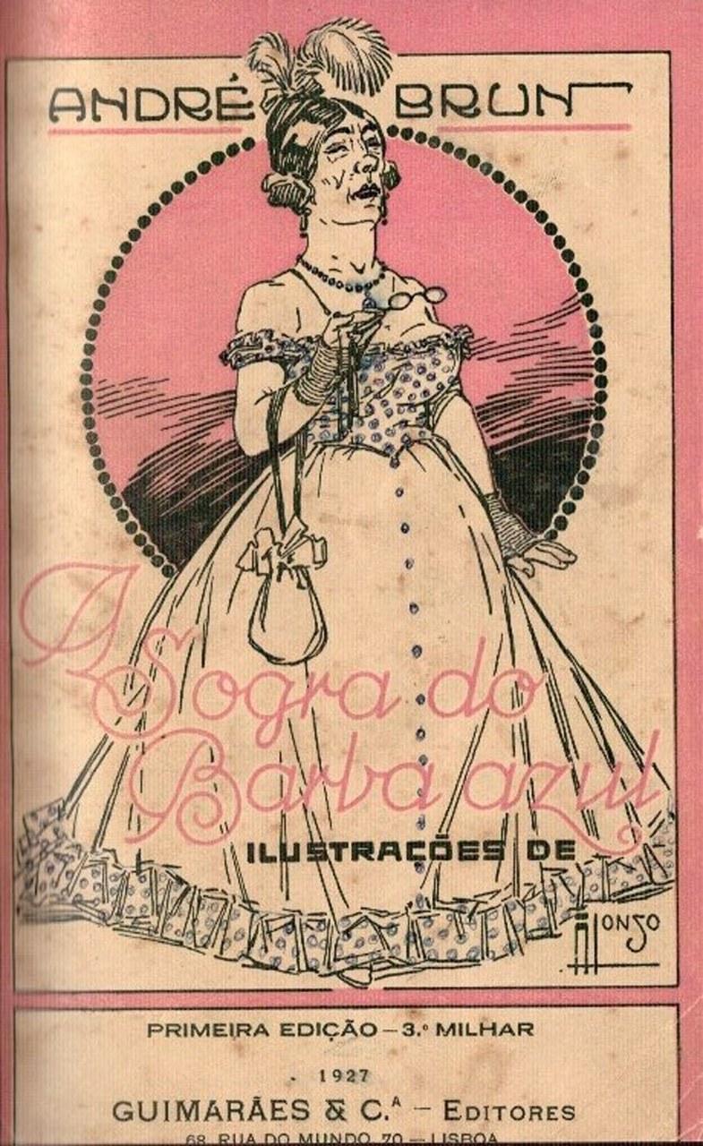 Fig. 1 André Brun, A sogra de Barba Azul, Lisboa, Guimarães Editores, 1927
