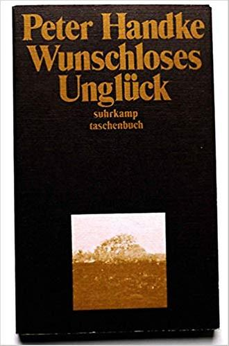 Copertina di Wunschloses Unglück, Suhrkamp, Frankfurt a.M., 1974